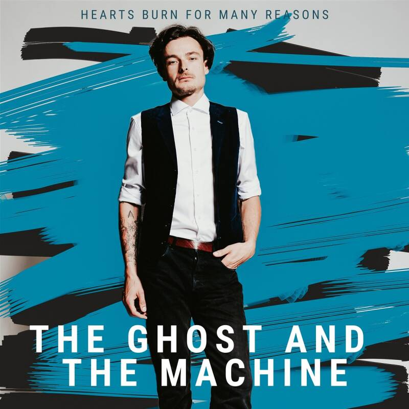 Cover The Ghost And The Machine - Hearts Burn For Many Reasons